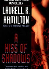 A Kiss of Shadows by LKH